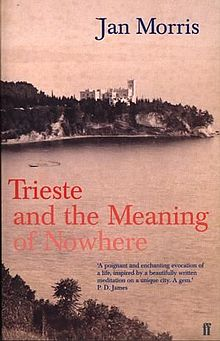 Trieste and the Meaning of Nowhere.jpg