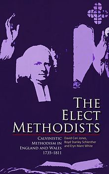 Elect Methodists, The Calvinistic Methodism in England and Wales, 1735 1811.jpg