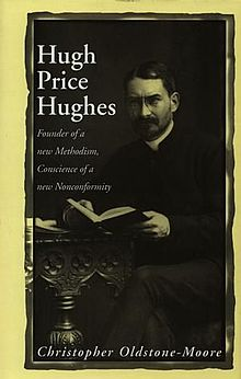 Hugh Price Hughes Founder of a New Methodism, Conscience of a New Noncomformity.jpg