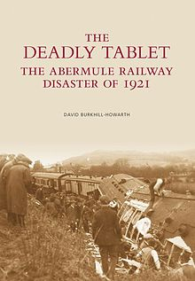 Deadly Tablet, The The Abermule Railway Disaster of 1921.jpg