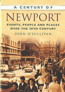 Century of Newport, A Events, People and Places over the 20th Century.jpg