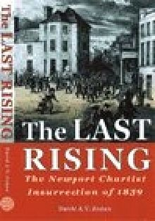 Last Rising, The The Newport Chartist Insurrection of 1839.jpg