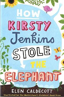 How Kirsty Jenkins Stole the Elephant.jpg