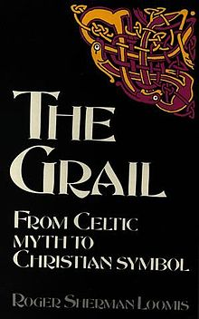 Grail, The From Celtic Myth to Christian Symbol.jpg
