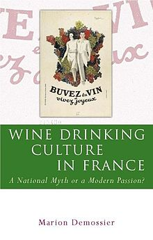 French and Francophone Studies Wine Drinking Culture in France A National Myth or a Modern Passion .jpg