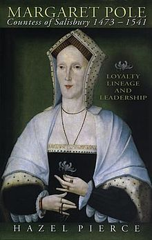 Margaret Pole, Countess of Salisbury 1473 1541 Loyalty, Lineage and Leadership.jpg