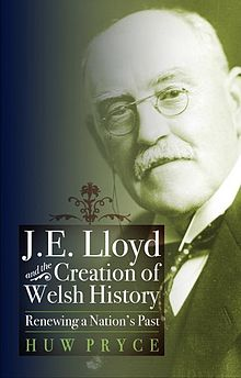 J. E. Lloyd and the Creation of Welsh History.jpg