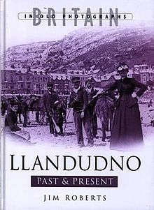 Britain in Old Photographs Llandudno Past & Present.jpg
