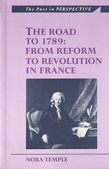 Past in Perspective Series, The Road to 1789, The From Reform to Revolution in France.jpg