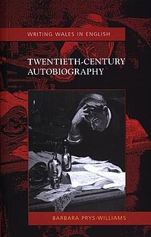 Twentieth-Century Autobiography Writing Wales in English (llyfr).jpg