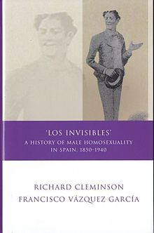 Iberian and Latin American Studies Los Invisibles - A History of Male Homosexuality in Spain, 1850-1940 (llyfr).jpg