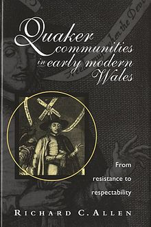 Quaker Communities in Early Modern Wales From Resistance to Respectability.jpg