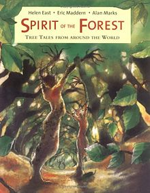 Spirit of the Forest Tree Tales from Around the World.jpg