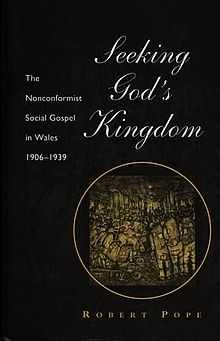 Seeking God's Kingdom The Nonconformist Social Gospel in Wales 1906 1939.jpg