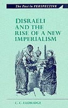 Past in Perspective Series, The Disraeli and Rise of a New Imperialism.jpg