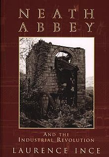 Neath Abbey and the Industrial Revolution.jpg