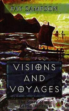 Visions and Voyages The Story of Our Celtic Heritage.jpg