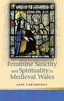 Religion and Culture in the Middle Ages Feminine Sanctity in Medieval Wales.jpg