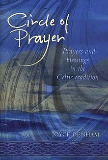 Circle of Prayer Prayers and Blessings in the Celtic Tradition.jpg