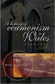 A History of Ecumenism in Wales, 1956 1990.jpg
