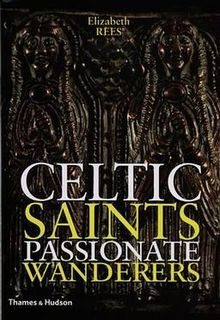 Celtic Saints Passionate Wanderers.jpg