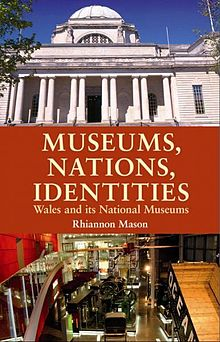 Museums, Nations, Identities Wales and Its National Museums.jpg