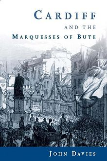 Cardiff and the Marquesses of Bute.jpg
