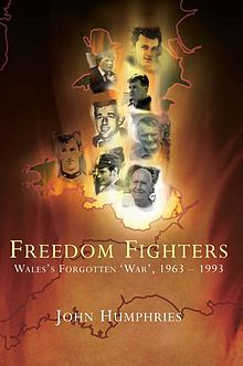 Freedom Fighters Wales's Forgotten 'War', 1963 1993.jpg