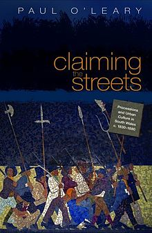 Claiming the Streets Processions and Urban Culture in South Wales C 1830 1880.jpg