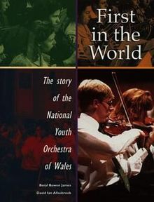First in the World The Story of the National Youth Orchestra of Wales.jpg