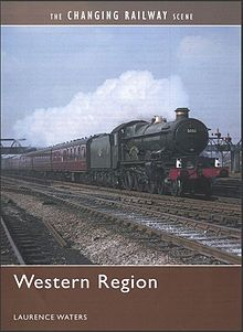 Changing Railway Scene, The Western Region.jpg
