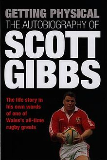 Getting Physical The Autobiography of Scott Gibbs.jpg
