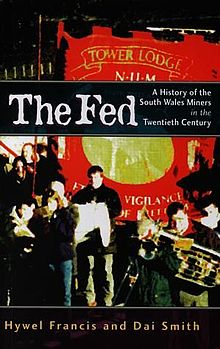 Fed, The A History of the South Wales Miners in the Twentieth Century.jpg