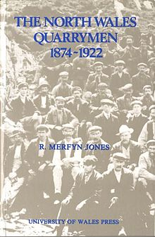 Studies in Welsh History IV. North Wales Quarrymen 1874 1922, The.jpg