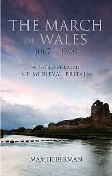 Borderland of Medieval Britain, A The March of Wales 1067 1300.jpg