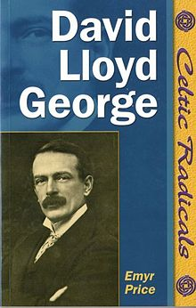 Celtic Radicals Series David Lloyd George.jpg