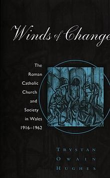 Winds of Change The Roman Catholic Church and Society in Wales 1916 62.jpg