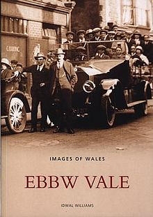 Archive Photographs Series, The Images of Wales Ebbw Vale.jpg