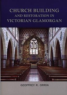 Church Building and Restoration in Victorian Glamorgan An Architectural and Documentary Study.jpg