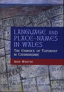 Language and Place Names in Wales The Evidence of Toponymy in Cardiganshire.jpg
