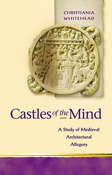 Religion and Culture in the Middle Ages Castles of the Mind As Study of Medieval Architectural Allegory.jpg