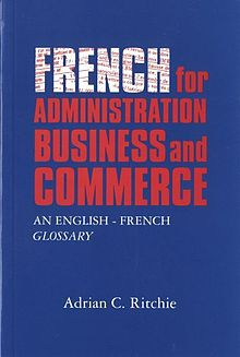 French for Administration, Business and Commerce An English French Glossary.jpg