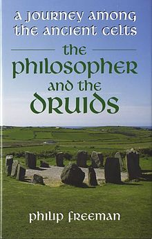 Philosopher and the Druids, The A Journey Among the Ancient Celts.jpg