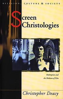 Religion, Culture and Society Screen Christologies Redemption and the Medium of Film.jpg
