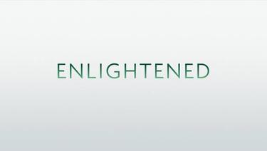 enlightened – erleuchtung mit hindernissen