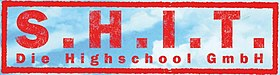 S.H.I.T. – Die Highschool GmbH DVD.jpg