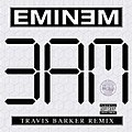Eminem - 3 am (Travis Barker Remix) - Cover.jpg