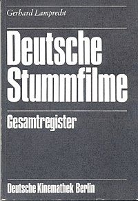 Deutsche Stummfilme Register