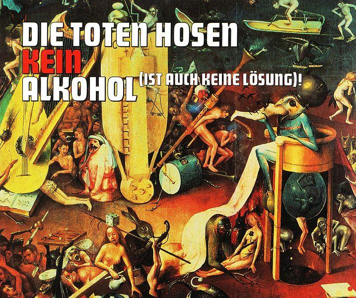 Datei:Die Toten Hosen - Kein Alkohol ist auch keine Lösung.jpg