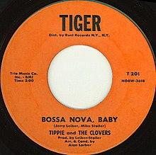 Tippie And Clovers The Bossa Nova My Heart Said Bossa Nova Baby